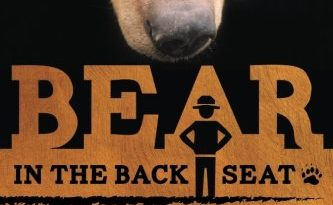 Bear in the Back Seat: Adventures of a Wildlife Ranger